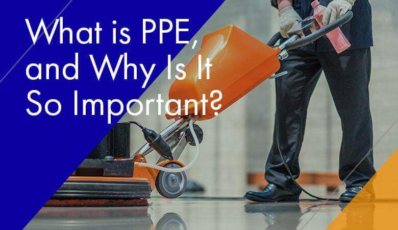 What is PPE, and Why Is It So Important?